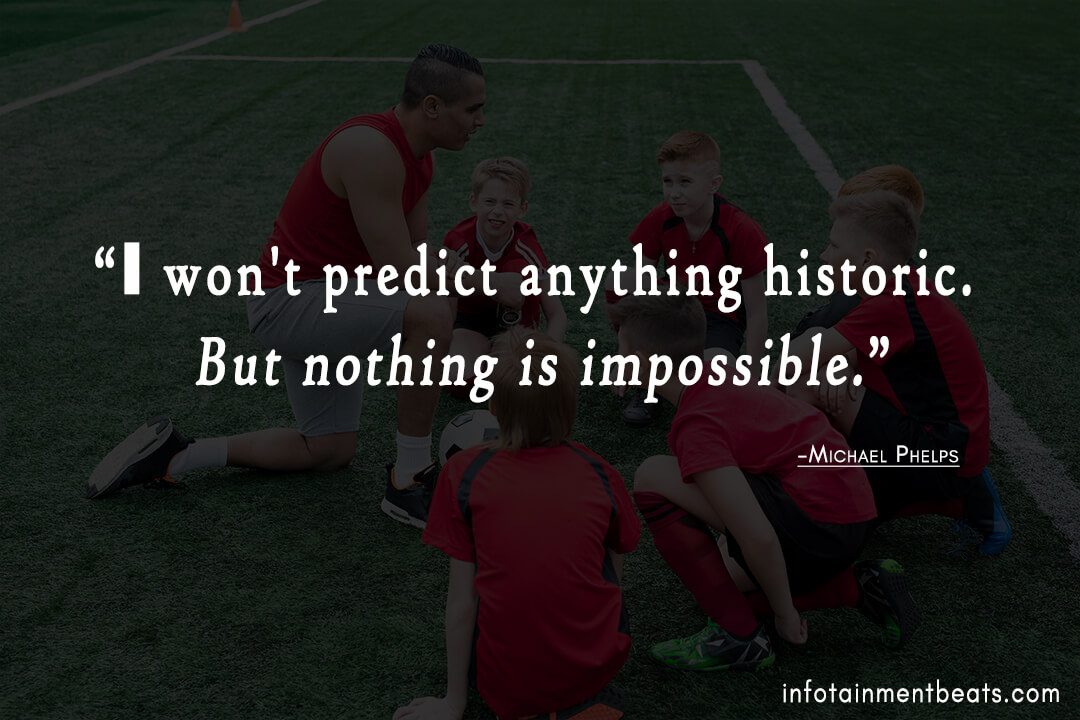 Michael-Phelps-quote-nothing-impossible