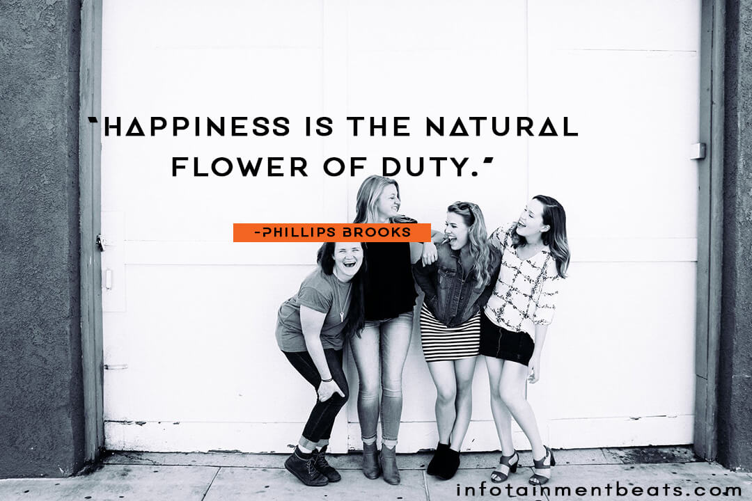phillips brooks happiness is the natural