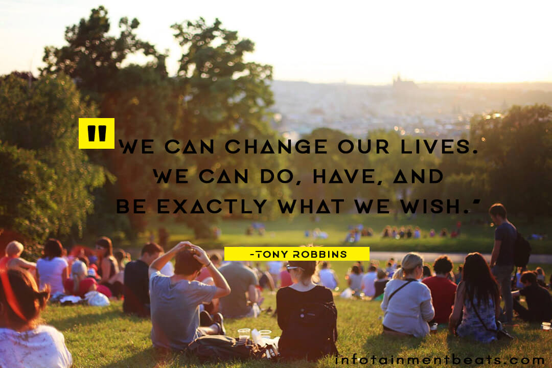 tony robbins quotes we can change our lives