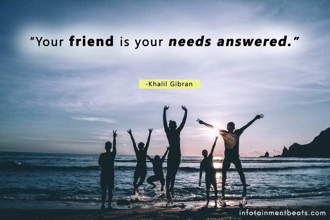 Khalil-Gibran-friend-is-needs-answered
