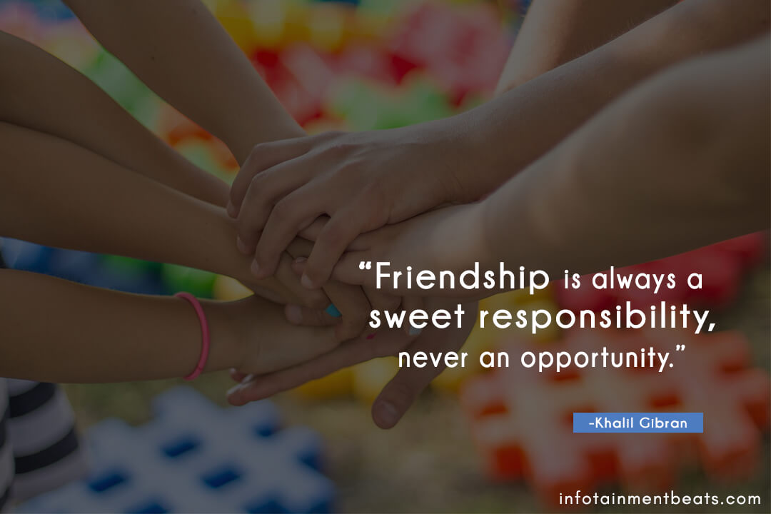 Khalil-Gibran-friendship-is-sweet-resposibility