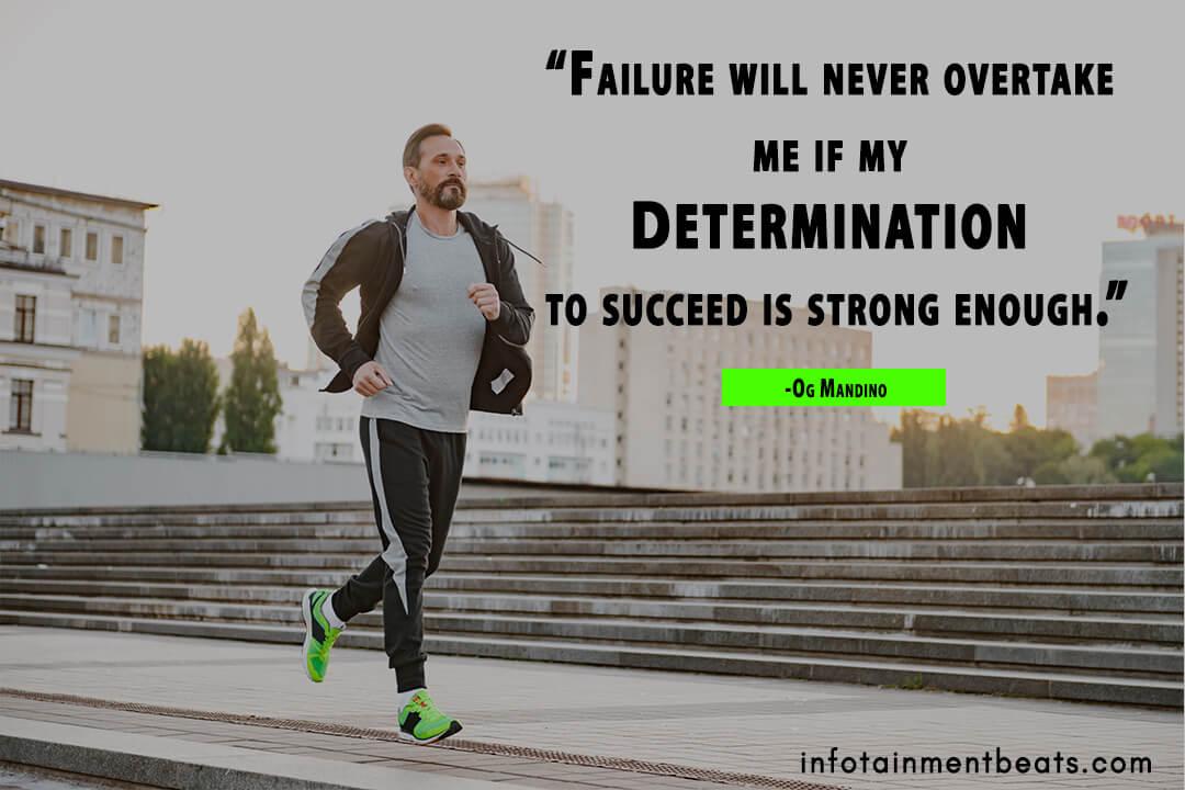 Og-Mandino-says-determination-strong