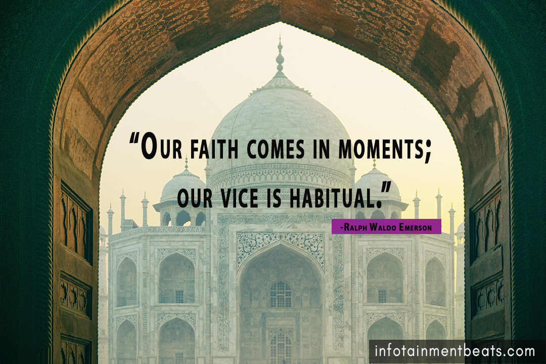 Ralph-Waldo-Emerson-says-our-faith-comes