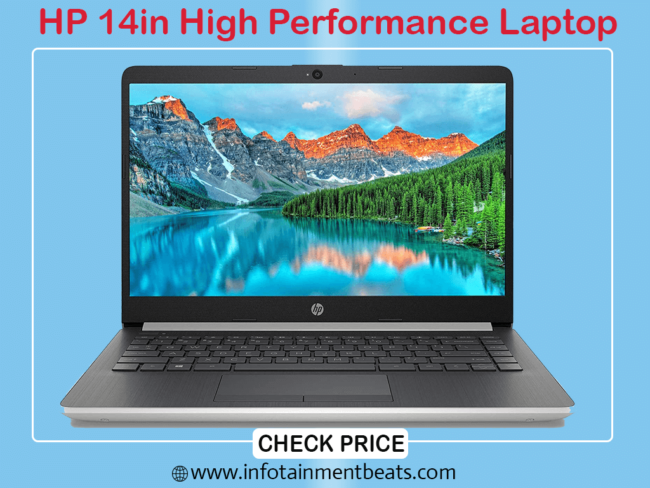 6- HP 14in High Performance Laptop