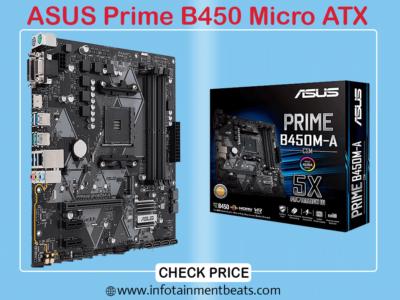 9 ASUS Prime B450 Micro ATX