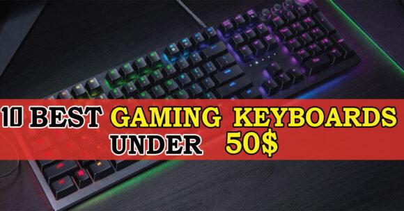10 Best Gaming Keyboard Under 50