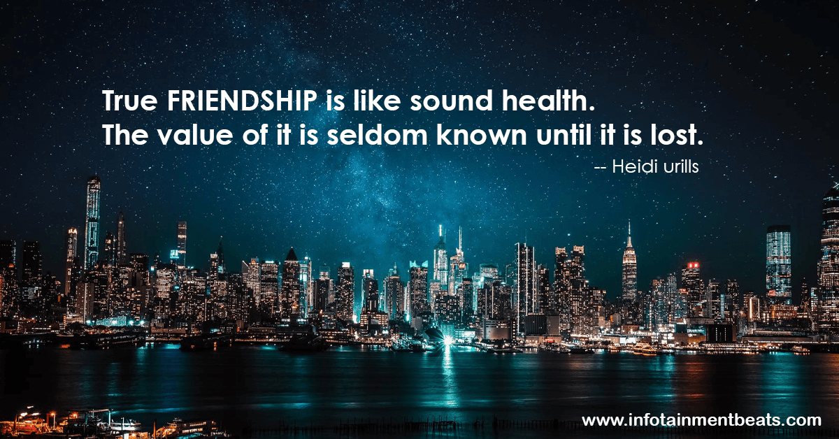 Friendship quote by Heidi Urills