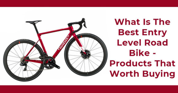 What Is The Best Entry Level Road Bike