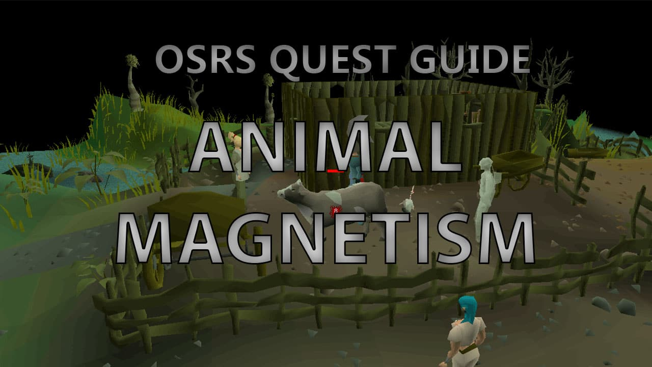 OSRS Animal Magnetism