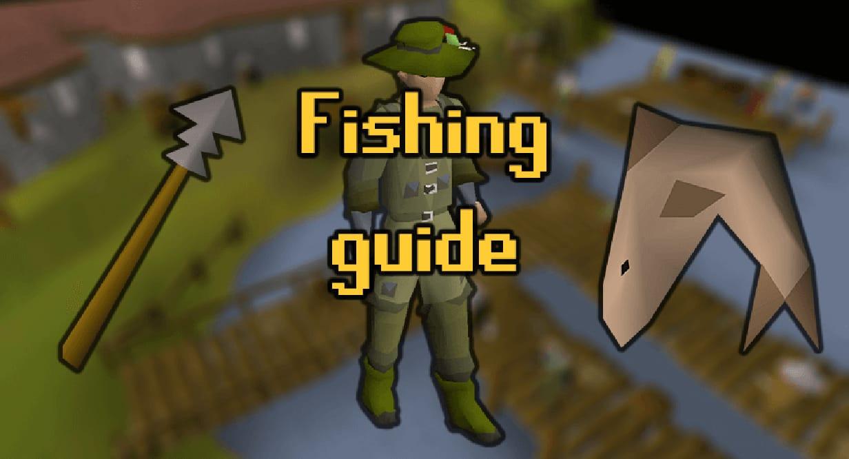 OSRS Fishing Guide