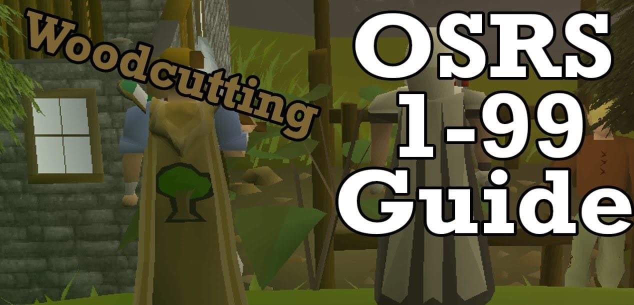 OSRS Woodcutting Guide